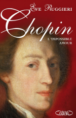 Chopin, l'impossible amour