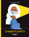 GANGSTERS PROUTS