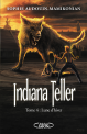 Indiana Teller Tome 4 : Lune d'hiver
